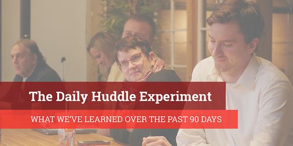 ArcStone Daily Huddle Experiment