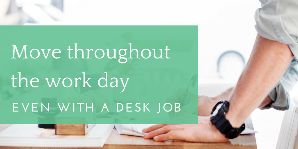 how-to-move-throughout-the-day-at-work