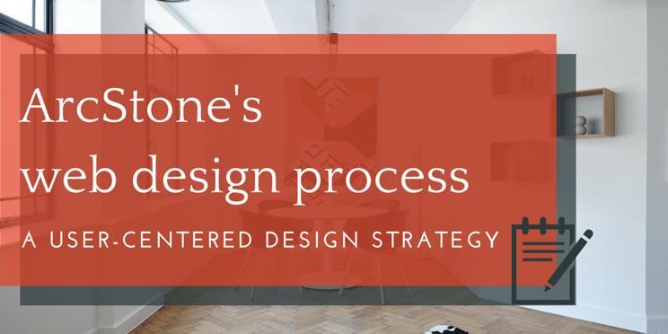 web-design-process-strategy-arcstone
