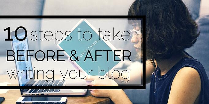 10-steps-to-take-before-and-after-you-publish-a-blog-post