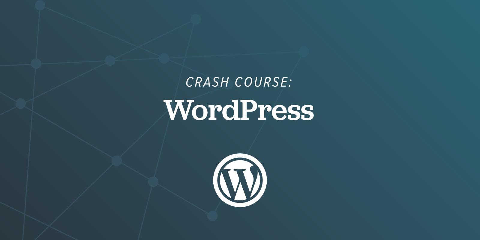 Crash Course: WordPress