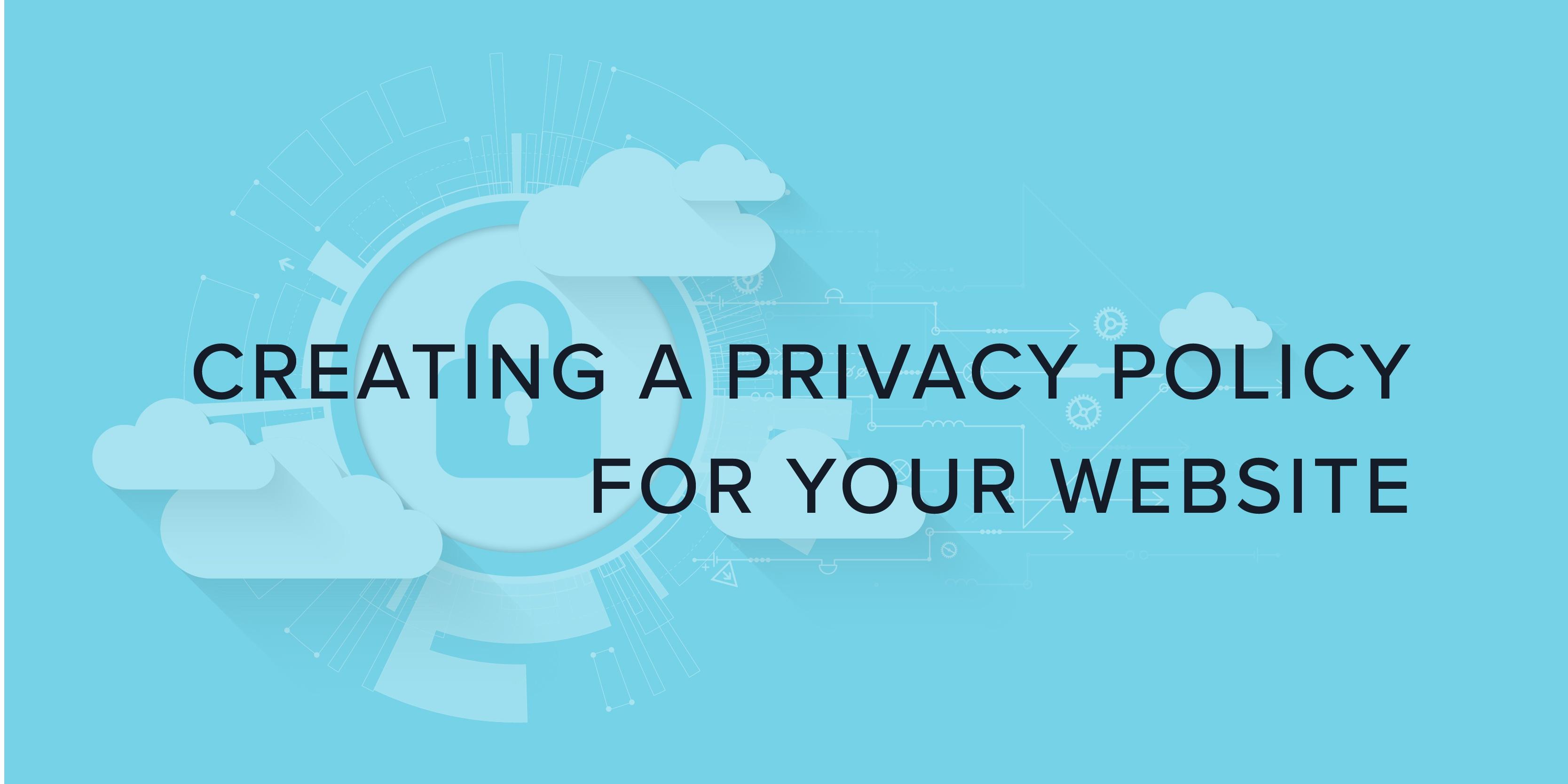 Creating a privacy policy for your website
