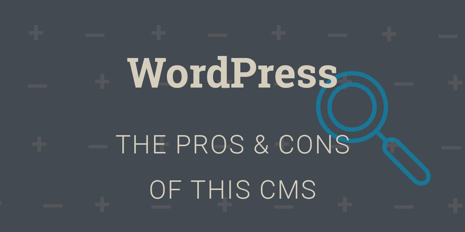 Pros-cons-choosing-wordpress