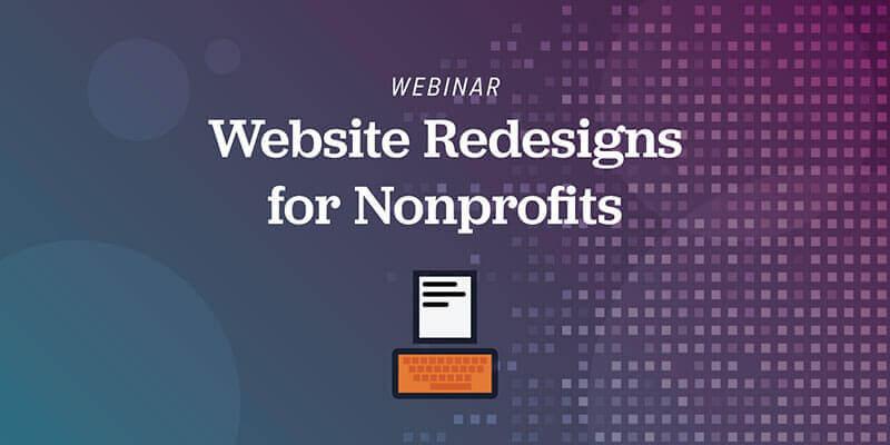 Webinar: Website Redesigns for Nonprofits