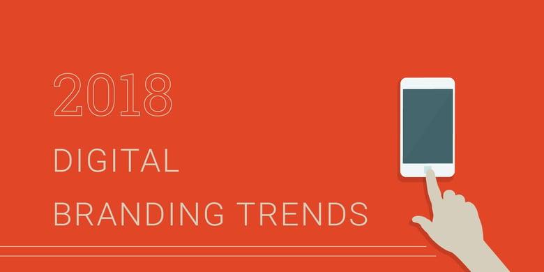 digital-branding-trends-2018-1.jpg