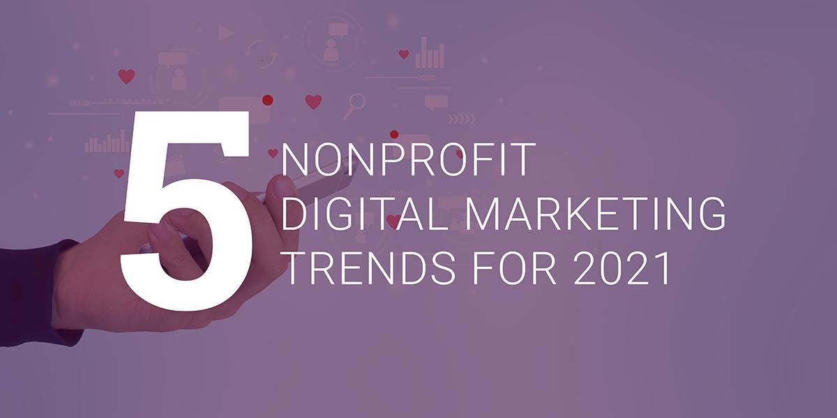 nonprofit-marketing-trends-2021_featuredimage