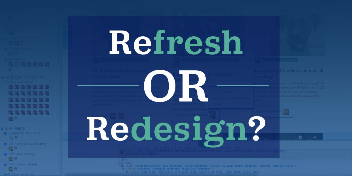 Refresh or redesign your website for accessibilitry?