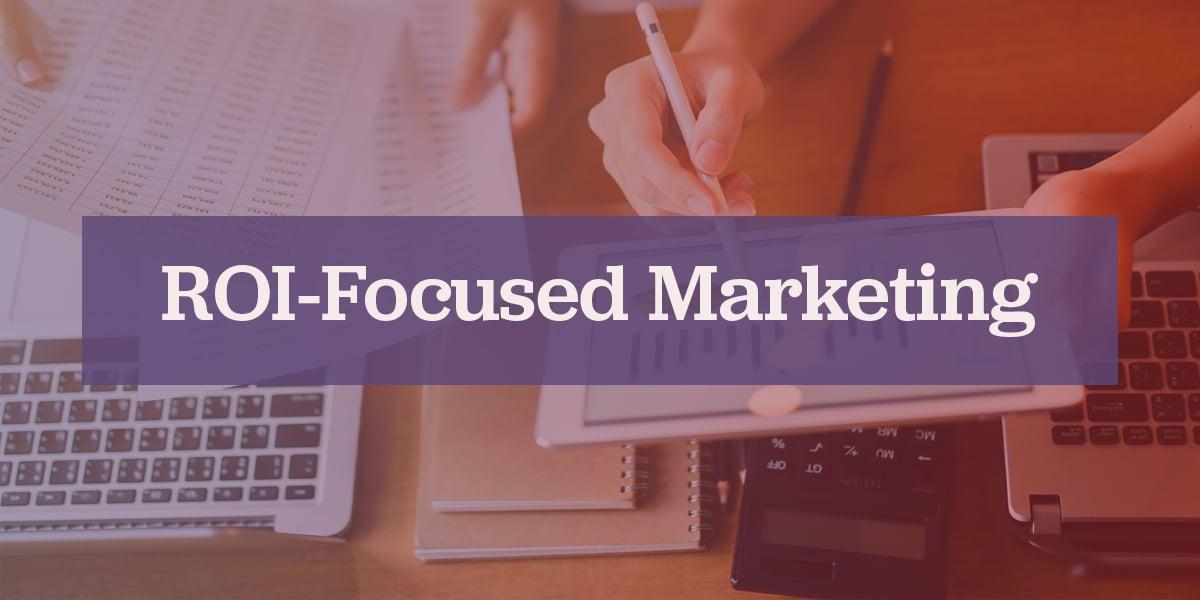 roi-focused-marketing