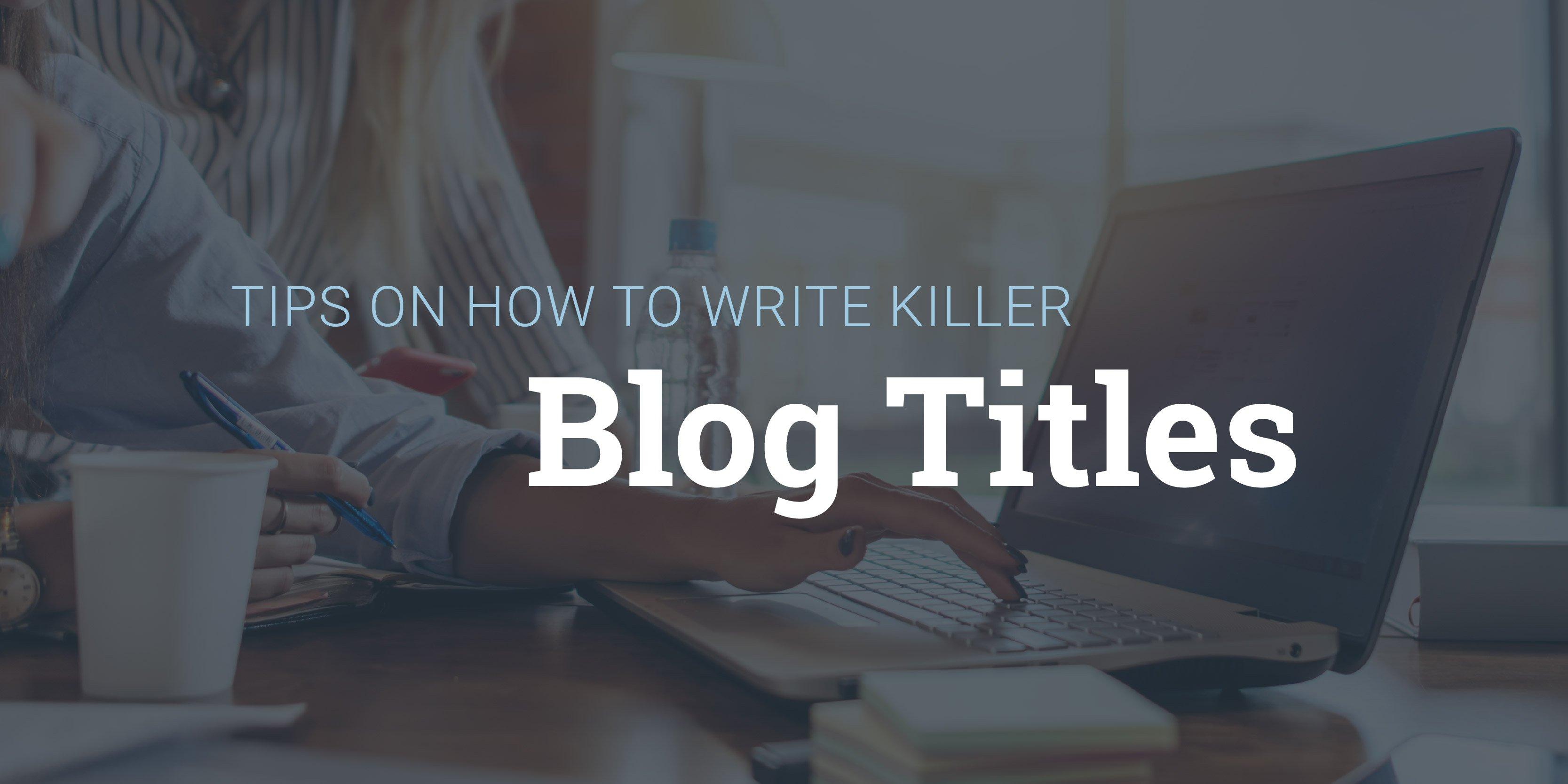 writekillerblogtitles-07