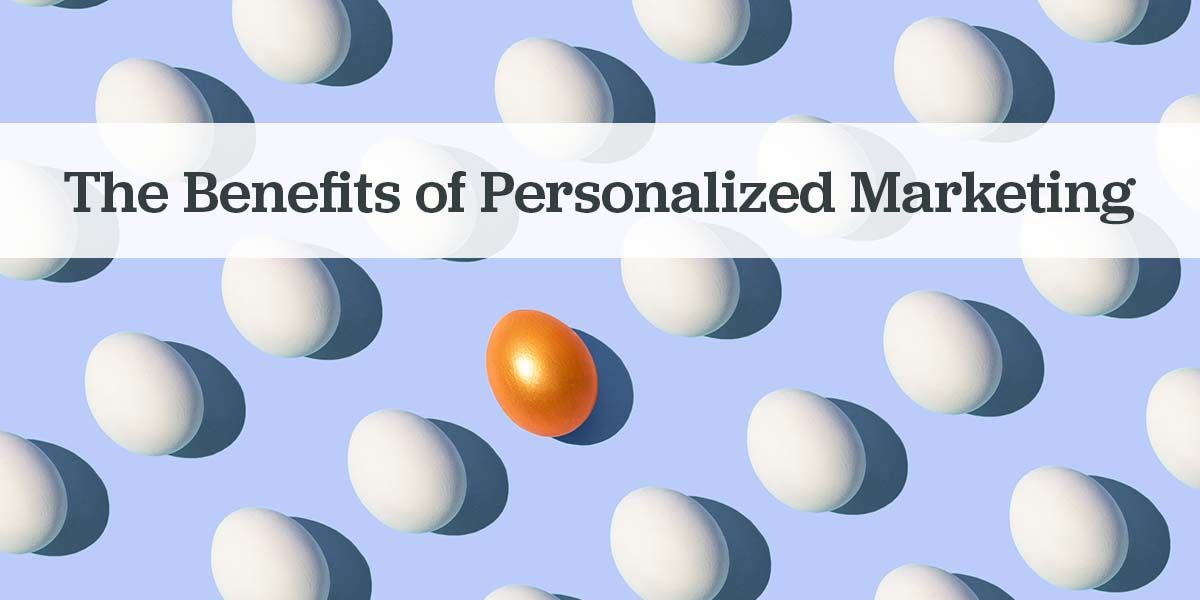 Personalized marketing strategies and benefits.