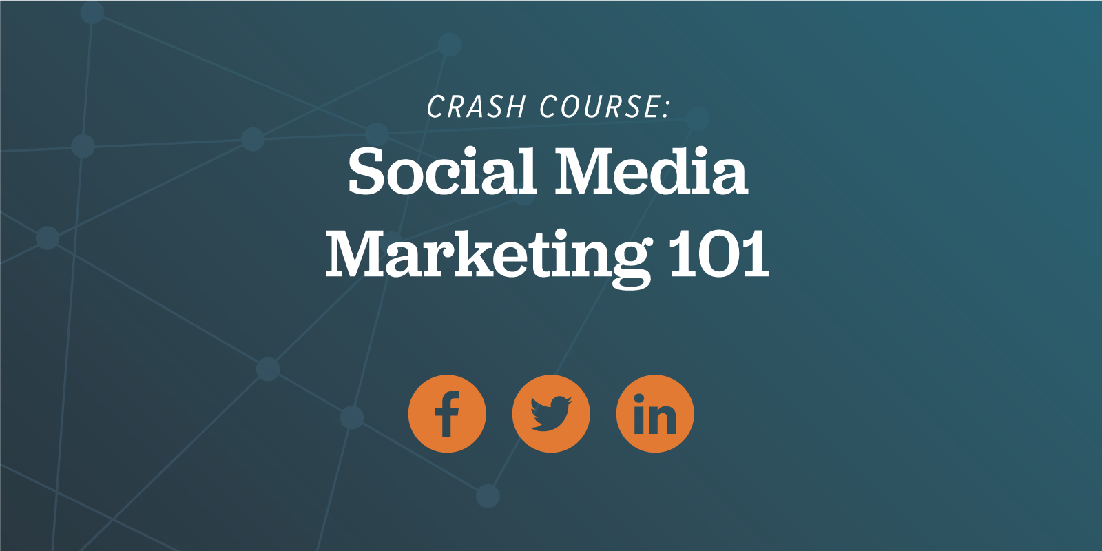 Crash Course: Social Media Marketing 101