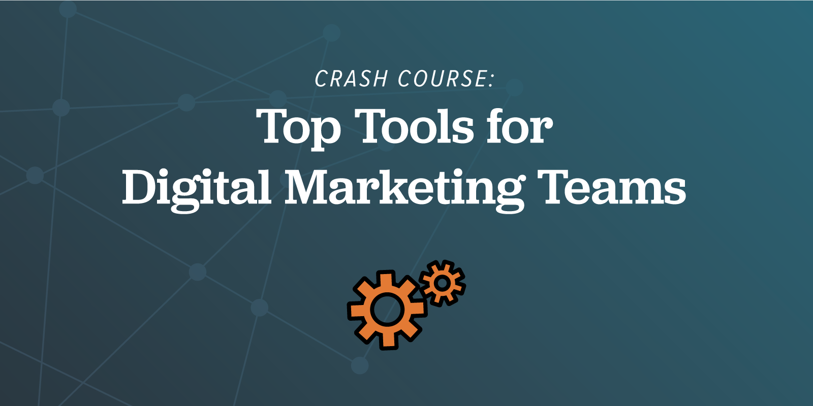 ArcStone Crash Course: Top Tools for Digital Marketing Teams