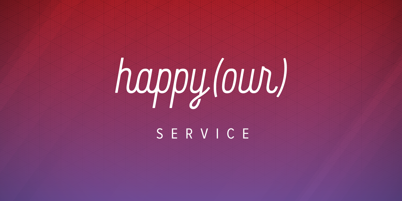 Happy(our): Service