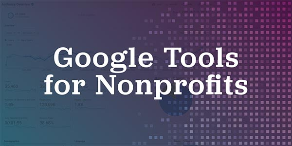 Google Tools for Nonprofits