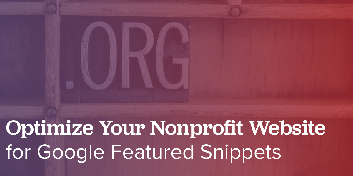 Optimize Your Nonprofit Website for Google Featured Snippets