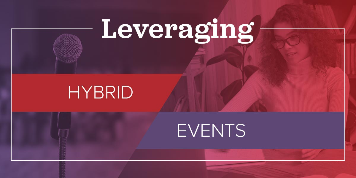 How to leverage hybrid events - a side by side photo of live event and virtual event attendee.