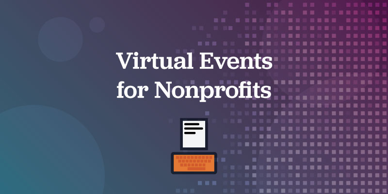 Virtual Events for Nonprofits Free Webinar